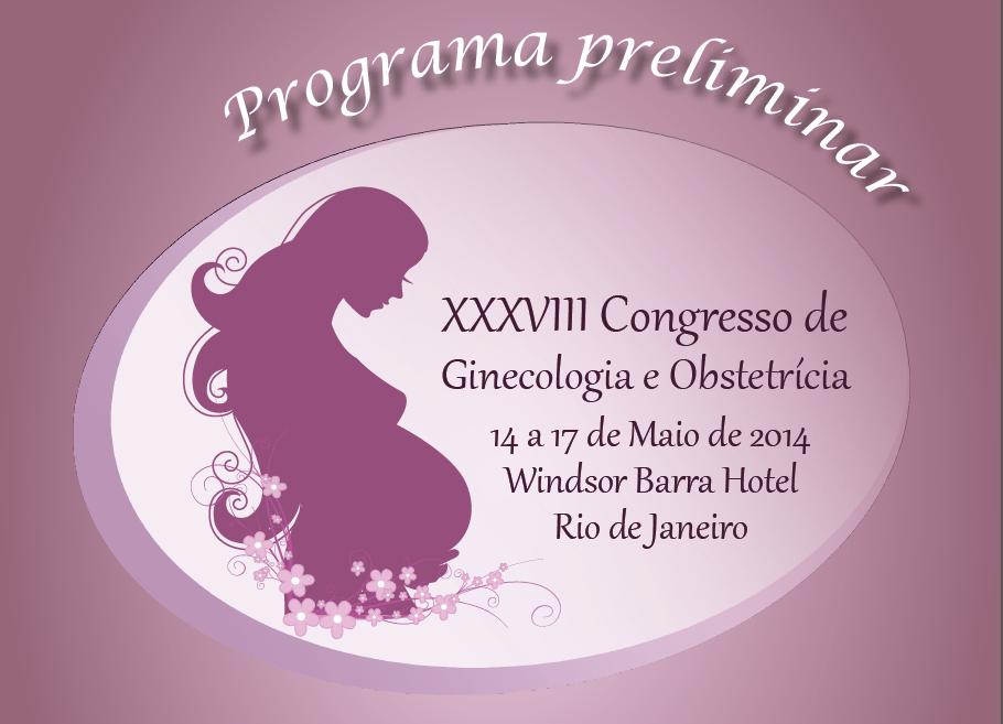 XXXVIII Congresso de Ginecologia e Obstetrícia da SGORJ